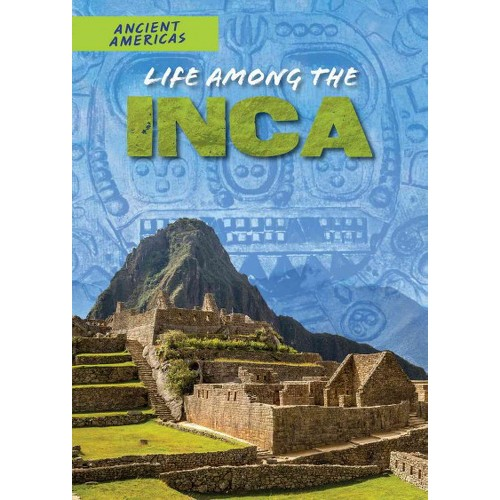 Life Among the Inca (Vol 0) (Paperback) (Rachel Stuckey)