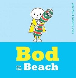 Bod on the Beach (Hardcover) (Michael Cole)