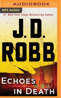 Echoes in Death (MP3-CD) (J. D. Robb)