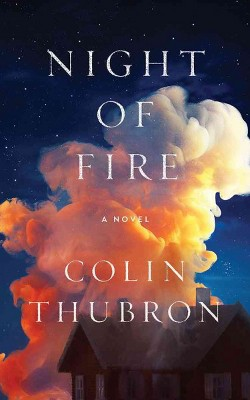 Night of Fire (Unabridged) (CD/Spoken Word) (Colin Thubron)