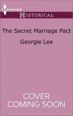 Secret Marriage Pact (Paperback) (Georgie Lee)