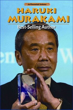 Haruki Murakami : Best-Selling Author (Library) (John A. Torres)