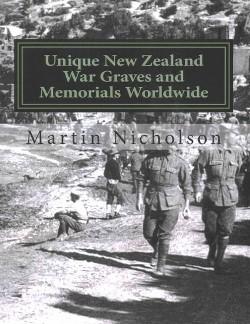 Unique New Zealand War Graves and Memorials Worldwide (Paperback) (Martin P. Nicholson)