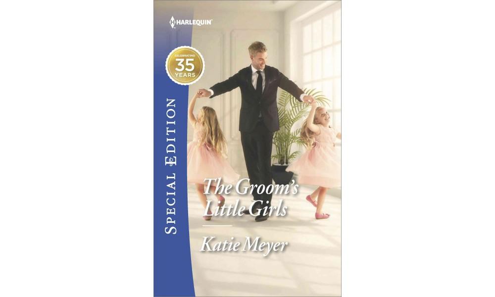 Groom's Little Girls (Paperback) (Katie Meyer)