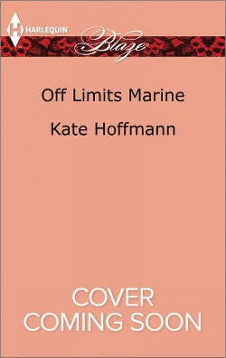 Off Limits Marine -  (Harlequin Blaze) by Kate Hoffmann (Paperback)