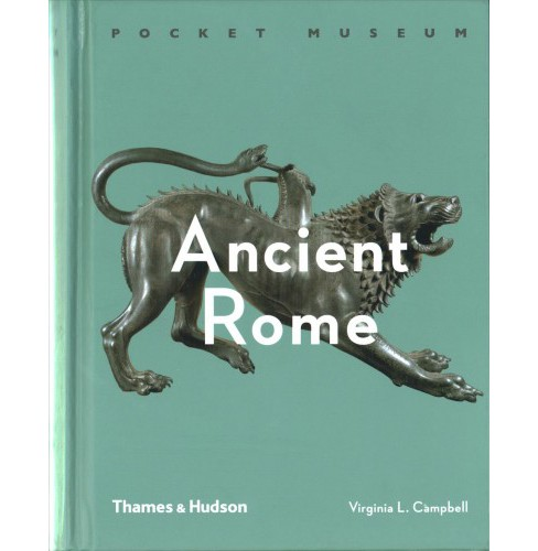 Pocket Museum : Ancient Rome (Hardcover) (Virginia Campbell) - image 1 of 1