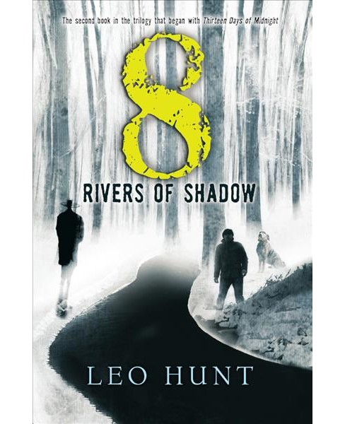 Eight Rivers of Shadow (Prebind) (Leo Hunt) - image 1 of 1