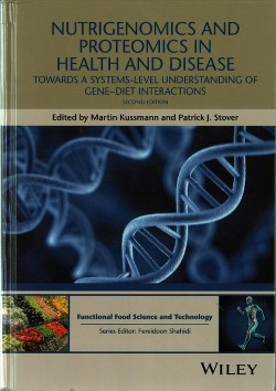 Nutrigenomics and Proteomics in Health and Disease : Towards a Systems-Level Understanding of Gene-Diet