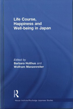 Life Course, Happiness and Well-being in Japan (Hardcover)