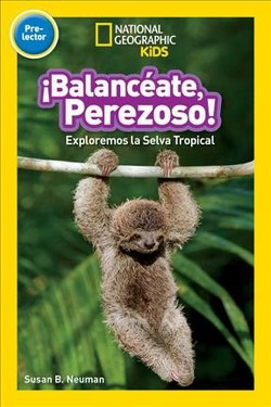 Balanceate, Perezoso! / Swing, Sloth! (Library)