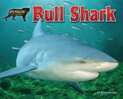 Bull Shark (Library) (Ellen Lawrence)