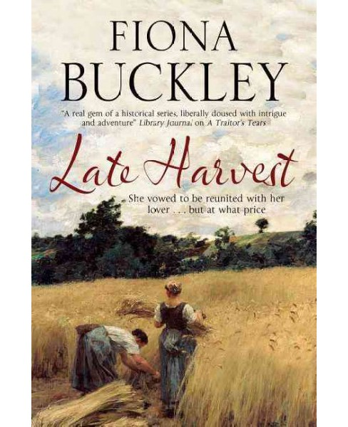 Late Harvest (Reprint) (Paperback) (Fiona Buckley) - image 1 of 1