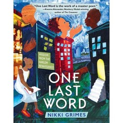 One Last Word : Wisdom from the Harlem Renaissance (Hardcover) (Nikki Grimes)