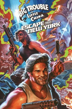 Big Trouble in Little China / Escape from New York (Paperback) (Greg Pak)