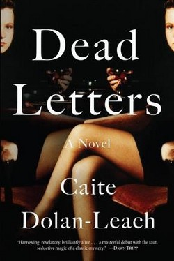 Dead Letters (Hardcover) (Caite Dolan-Leach)