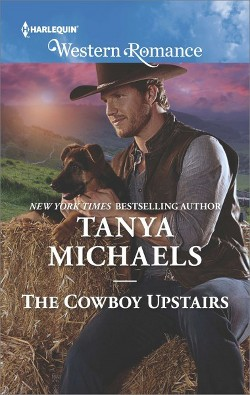 Cowboy Upstairs (Paperback) (Tanya Michaels)
