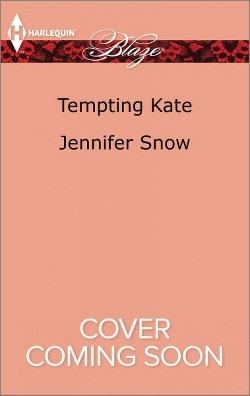 Tempting Kate (Paperback) (Jennifer Snow)