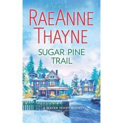Sugar Pine Trail (Paperback) (RaeAnne Thayne)