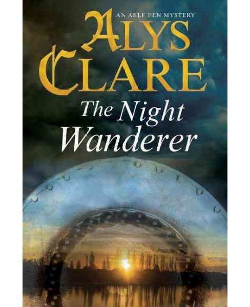Night Wanderer (Large Print) (Hardcover) (Alys Clare) - image 1 of 1