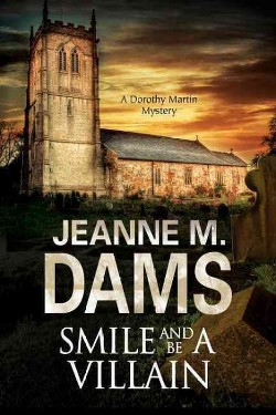 Smile and Be a Villain (Hardcover) (Jeanne M. Dams)