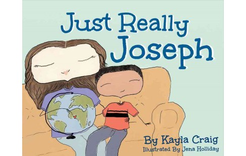 Just Really Joseph : A Children's Book About Adoption, Identity, and Family (Paperback) (Kayla Craig) - image 1 of 1