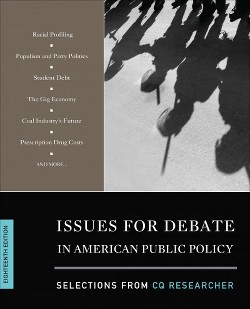 Issues for Debate in American Public Policy : Selections from CQ Researcher (Paperback)