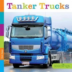 Tanker Trucks (Library) (Kate Riggs)