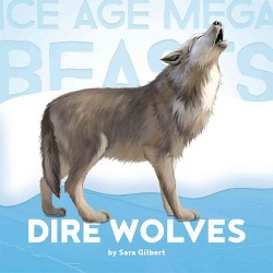 Dire Wolves (Library) (Sara Gilbert)