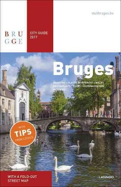 Bruges City Guide 2017 (Paperback) (Sophie Allegaert & Brigitte Beernaert & Jo Berten & Geertrui