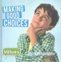 Making Good Choices (Library) (Steffi Cavell-clarke)