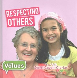 Respecting Others (Library) (Steffi Cavell-clarke)
