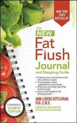 New Fat Flush Journal and Shopping Guide (Updated) (Paperback) (Ph.D. Ann Louise Gittleman)