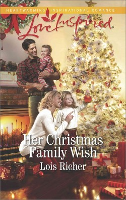 Her Christmas Family Wish (Paperback) (Lois Richer)