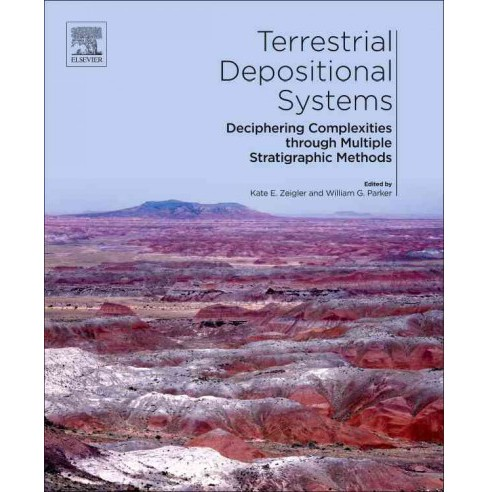 Terrestrial Depositional Systems : Deciphering Complexities Through Multiple Stratigraphic Methods - image 1 of 1