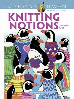 Creative Haven Knitting Notions Coloring Book (Paperback) (Jessica Mazurkiewicz)