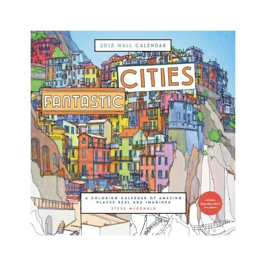 Fantastic Cities 2018 Calendar A Coloring Calendar Of