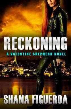 Reckoning -  (Valentine Shepherd) by Shana Figueroa (Paperback)