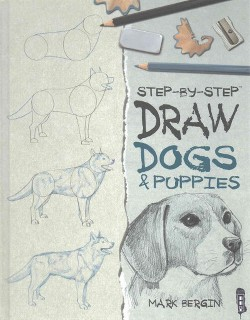Draw Dogs & Puppies (Library) (Mark Bergin)