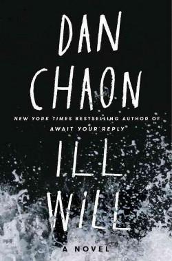 Ill Will (Hardcover) (Dan Chaon)