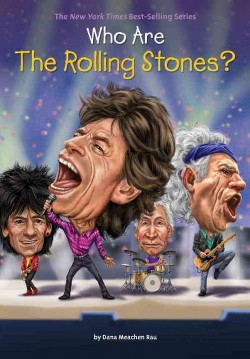 Who Are the Rolling Stones? (Hardcover) (Dana Meachen Rau)