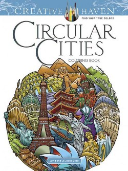 Creative Haven Circular Cities Coloring Book (Paperback) (David Bodo)