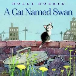 Cat Named Swan (Library) (Holly Hobbie)