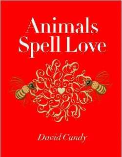 Animals Spell Love (Hardcover) (David Cundy)