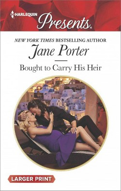 Bought to Carry His Heir (Paperback) (Jane Porter)