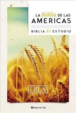 Holy Bible : La Biblia de las américas - Biblia de estudio /The Bible of the Americas - Study Bible
