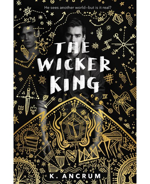 Wicker King -  by K. Ancrum (Hardcover) - image 1 of 1
