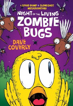 Night of the Living Zombie Bugs (Hardcover) (Dave Coverly)