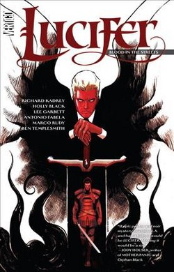 Lucifer 3 : Blood in the Streets (Paperback) (Richard Kadrey & Holly Black)