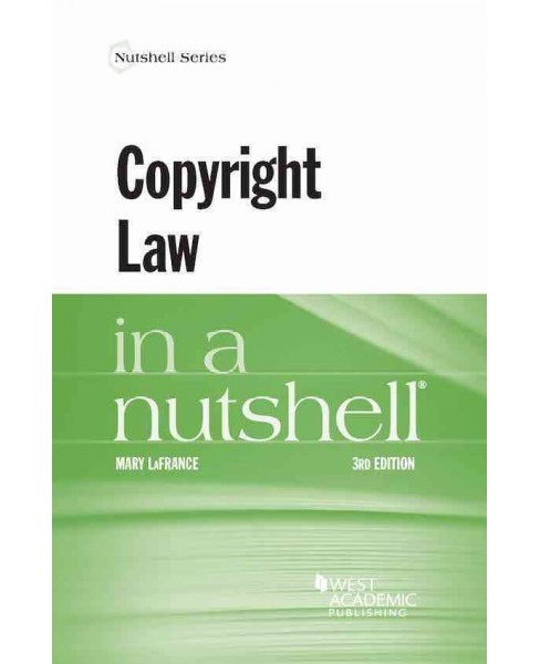 Copyright Law in a Nutshell (Paperback) (Mary LaFrance) - image 1 of 1