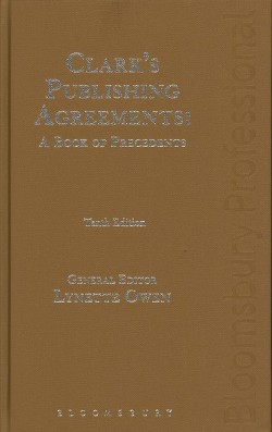 Clark's Publishing Agreements : A Book of Precedents -  (Hardcover)